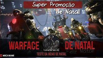 Warface - Natal jogando com a M240 Natalina.