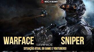 Warface - Situação atual do Game e Youtubers.