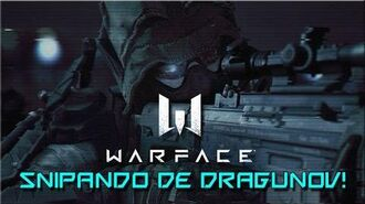 WARFACE - Snipando de DRAGUNOV.