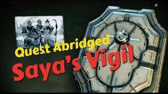 Quest Abridged- Saya's Vigil (All Cutscenes and Dialogue)