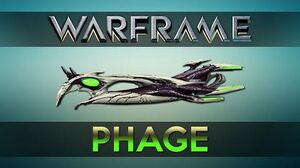 WARFRAME PHAGE Advanced Guide