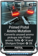 Primed Pistol Ammo Mutation