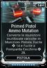 Primed Pistol Mutation