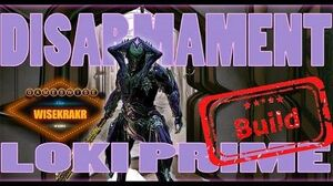 LOKI PRIME DISARMAMENT - Warframe Build Update 14