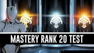 Mastery Rank 20 Test & All You Need To Know (Warframe)