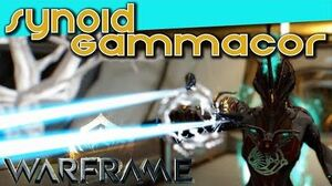 SYNOID GAMMACOR - The Piss Beam 4 forma - warframe