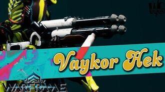 VAYKOR HEK - Shotgun of Justice 3 forma - Warframe