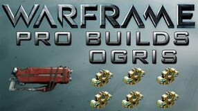 Warframe Ogris Pro Builds 6 Forma update 14.5