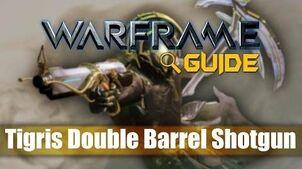 Tigris Shotgun Trigger Guide - Warframe