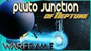 Warframe - PLUTO JUNCTION OF NEPTUNE - What you need to know