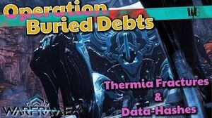 Warframe - THERMIA FRACTURES AND ALL THE PRIZES Operation Buried Debts