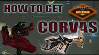 HOW TO GET THE CORVAS - Warframe Hints Tips