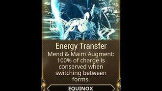 WARFRAME - Equinox Energy Transfer