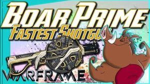 BOAR PRIME - Fastest Shotgun in the game? Warframe
