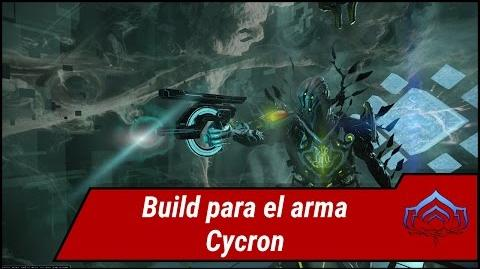 Warframe.Build para el arma Cycron (U20.4.5)