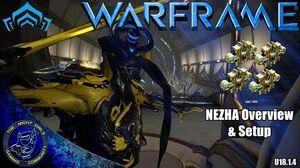 Warframe NEZHA Overview & My Setup Guide (U18.1