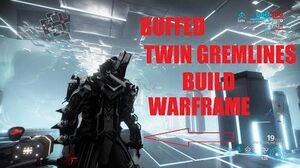 Twin Gremlins Buffed Build (warframe Shrines of eidolon update)