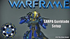 Warframe SARPA Gunblade Setup Discussion