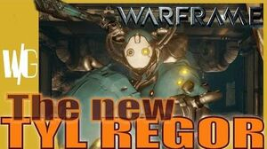 TYL REGOR new and improved - Warframe Walkthrough Update 17