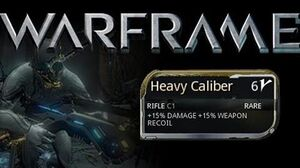 Warframe Heavy Caliber mod