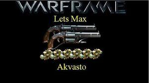 Lets Max (Warframe) E6 - Akvasto