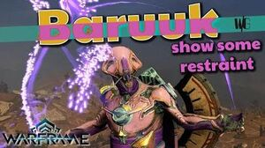 Warframe - BARUUK GUIDE - DON'T MAKE IT ANGRY!!!