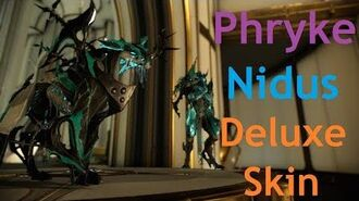Nidus Deluxe Is Here (Phryke Skin) Warframe