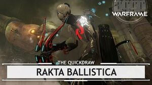 Warframe Syndicates Rakta Ballistica, Getting Punctured thequickdraw