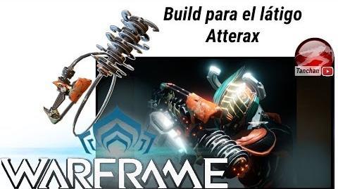 Warframe. Build de críticos para el látigo Atterax