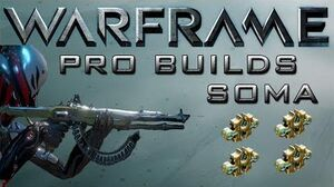 Warframe Soma Pro Builds 4 Forma Update 12.6