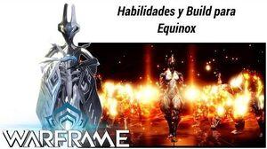 Warframe Build para Equinox y explicación de las habilidades PS4, PC, Xbox One