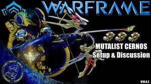 Warframe MUTALIST CERNOS Setup & Discussions 3x Forma (U18.8