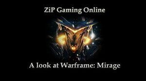 A look at Warframe Mirage
