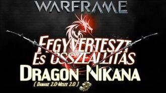 Warframe Beta - Dragon Nikana (HD)(HUN)