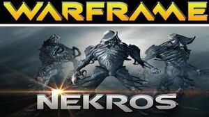 Warframe Nekros Lvl 30 Bring out your dead!