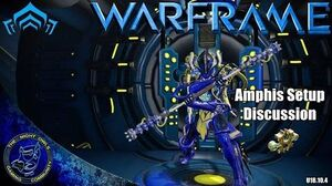Warframe Amphis Setup Discussions 1x Forma (U18.10