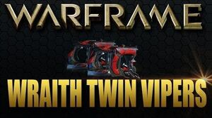 Warframe Wraith Twin Vipers Gameplay Review