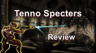 Tenno Specters - Warframe Specter Review