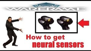 How to farm neural sensors in warframe (2018)