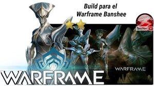 Warframe. Build de control y apoyo para Banshee