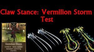 Warframe Vermilion Storm Stance Test