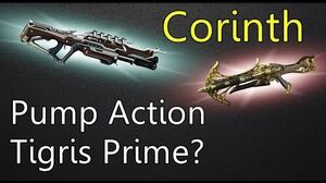 Warframe Corinth, The Pump Action Tigris Prime??