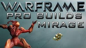 Warframe Mirage Pro Builds Update 14