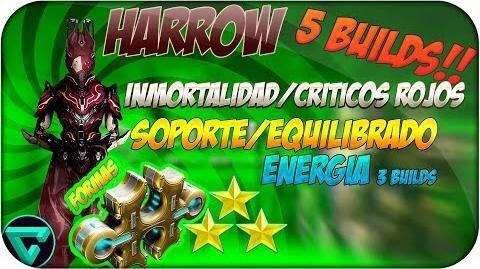 GUÍA COMPLETA Y 5 BUILDS Harrow Soporte, Inmortal, Energía... 3 formas Warframe Español