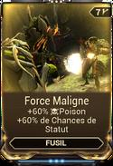Force Maligne