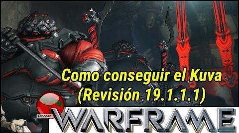 Warframe.Como funciona el sistema de Kuva. (Revisión 19.1.1.1)