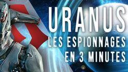 Warframe T&T Les Espionnages d'Uranus en moins de 3 minutes