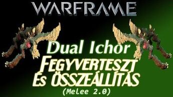 Warframe Beta - Dual Ichor Szavazás (HD)(HUN)