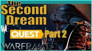 THE SECOND DREAM QUEST Part 2 WE ARE TENNO! Warframe