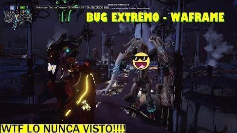 Bug extremo en Warframe - Contratos de los Gules